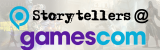 Storytellers@Gamescom